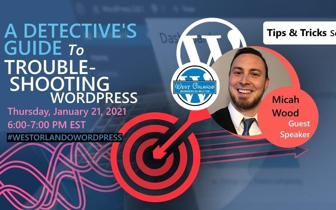 A Detective's Guide to Troubleshooting in WordPress